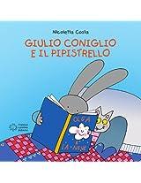 Giulio Coniglio e il pipistrello (Piccole storie)
