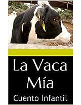 La Vaca Mía: Cuento Infantil Para Dormir (Spanish Edition)