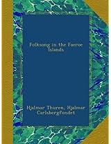 Folksong in the Faeroe Islands