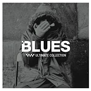 Blues ~Ultimate Collection