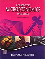 Introductory Microeconomics: A Textbook for Class XII