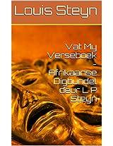 Vat My Verseboek - Afrikaanse Digbundel deur L P Steyn