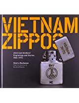 Vietham Zippos - American Soldiers' Engraving and Stories (1965-1973)