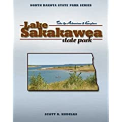 North Dakota State Parks: Lake Sakakawea (North Dakota State Parks Series: Take the Adventure & Explore)