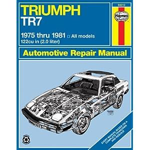 【クリックで詳細表示】Haynes Triumph Tr7 Manual, No. 322: '75-'81 (Haynes Manuals) [ペーパーバック]