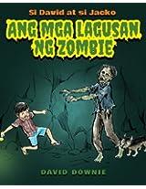 Si David at si Jacko: Ang Lagusan Ng Mga Zombie (Filipino Edition)