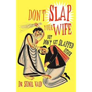 Don't Slap Your Wife: But Don't Get Slapped Either