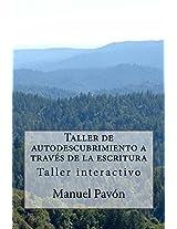 Taller de autodescubrimiento a través de la escritura (Spanish Edition)