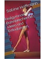 Heilgymnastik - Bahnbrechende Ideen und Erfindungen (German Edition)