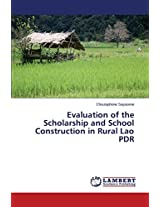 Evaluation of the Scholarship and School Construction in Rural Lao PDR