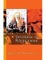 Spíonáin is Róiseanna (Guth an ealaíontóra)