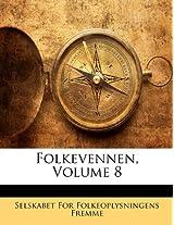 Folkevennen, Volume 8