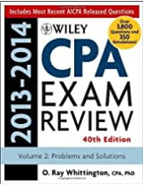Wiley CPA Examination Review 2013-2014: Problems and Solutions (Wiley Cpa Examination Review Vol 2: Problems and Solutions)