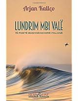 Lundrim Mbi Valë: 15 Poetë Bashkë Kohorë Italianë