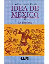 Idea de Mexico, V/ Idea of Mexico V: La derecha: 1 (Psiquiatria y Psicologa)