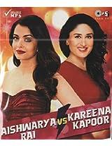 Aishwarya Rai Vs Kareena Kapoor
