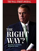 The Right Way?: Republicans Rethink, Reload for 2014