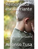 Remontada escalofriante: Tiburones de La Guaira 1972-73 (Spanish Edition)