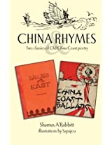 China Rhymes: Two Classics of Old China Coast Poetry: 1