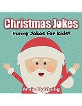 Christmas Jokes: Funny Jokes and Christmas Illustrations for Kids (Christmas Jokes for Kids)