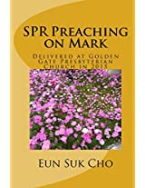Spr Preaching on Mark: Volume 41 (Spr Preaching on the Bible)