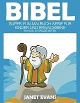 Bibel: Super-Fun-Malbuch-Serie Fur Kinder Und Erwachsene (Bonus: 20 Skizze Seiten)