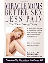Miracle Moms, Better Sex, Less Pain