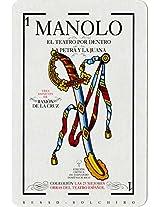 Manolo. El teatro por dentro. La Petra y La Juana (Las 25 mejores obras del teatro español) (Spanish Edition)
