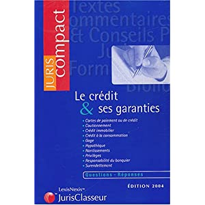 Le credit & ses garanties (French Edition)