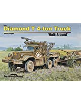 Squadron Signal Publications Diamond T 4-Ton Truck Walk Around Book