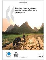 Perspectives Agricoles de L'Ocde Et de La Fao 2010