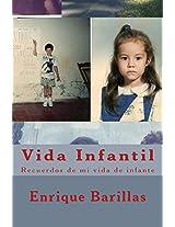 Vida Infantil: Recordar es viajar en el TIEMPO (Spanish Edition)