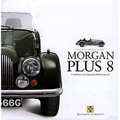 【クリックでお店のこの商品のページへ】Morgan Plus 8 (Haynes Great Cars): Michael Scarlett: 洋書