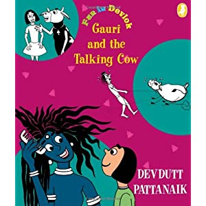 Gauri and the Talking Cow (Fun in Devlok)