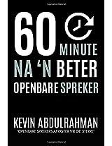 60 Minute Na 'n Beter Openbare Spreker: Raak Beter - Lewer Beter - Voel Beter