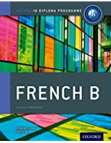 IB French B: For the IB Diploma Programme (International Baccalaureate)
