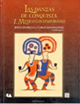 Las danzas de conquista/ The conquest dances: Mexico Contemporaneo/ Contemporary Mexico (Tezontle)
