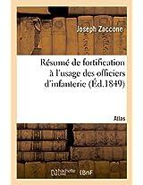 Resume de Fortification A L'Usage Des Officiers D'Infanterie. Atlas (Savoirs Et Traditions)