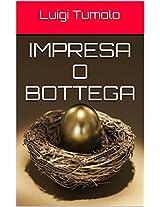 Impresa o Bottega (Italian Edition)