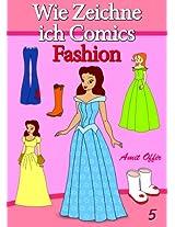 Zeichnen Bücher: Wie Zeichne ich Comics - Fashion (Zeichnen für Anfänger Bücher 5) (German Edition)