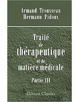 Traité de thérapeutique et de matière médicale: Partie 3