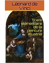 Traité élémentaire de la peinture (Illustré) (French Edition)