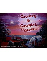 Cowboy & Cowgirl Heaven
