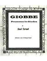 Giobbe. Prometeo in Giudea (Italian Edition)