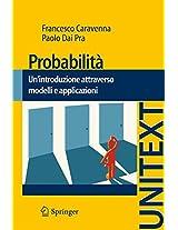 Probabilità: Un'introduzione attraverso modelli e applicazioni (UNITEXT)