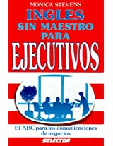 Ingles sin maestro para ejecutivos / English without Teachers for Executives