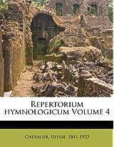 Repertorium Hymnologicum Volume 4