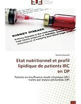 Etat Nutritionnel Et Profil Lipidique de Patients IRC En DP (Omn.Univ.Europ.)