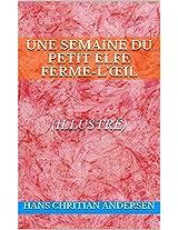 Une semaine du petit elfe Ferme-l'œil (illustré) (French Edition)
