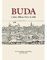 Buda: Kotet, 1686-ig / to 1686